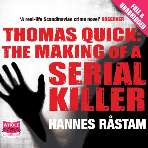 Peter Noble-Audiobook Narrator-Thomas quick the making of a serial killer