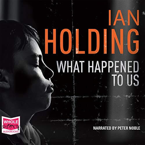 Peter Noble-Audiobook Narrator-What Happened to Us
