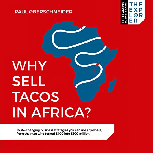 Peter Noble-Audiobook Narrator-Why Sell Tacos in Africa