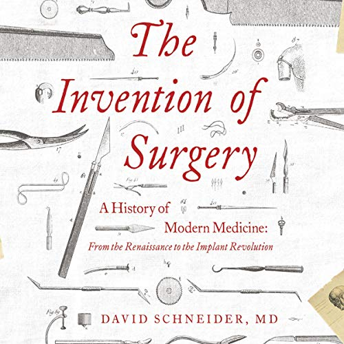 Peter Noble-Audiobook Narrator-Invention of Surgery